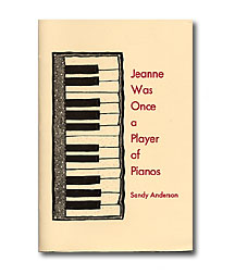 Jeanne Was Once a Player of Pianos